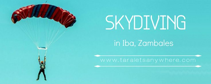 Skydiving: It's more fun in Iba, Zambales