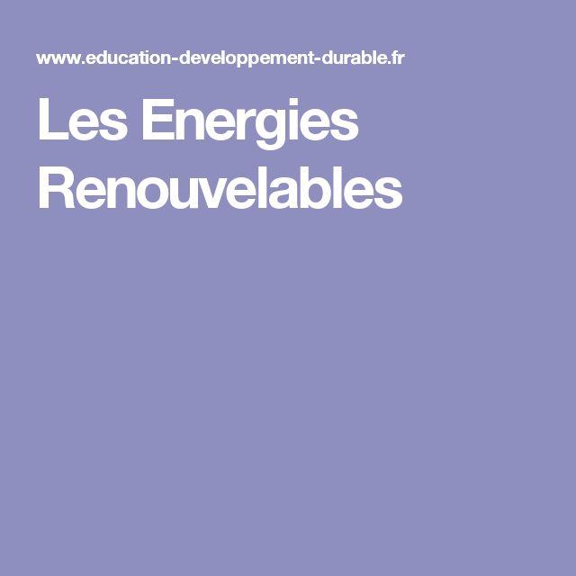 Très Les 25 meilleures idées de la catégorie Les énergies renouvelables  ZC63