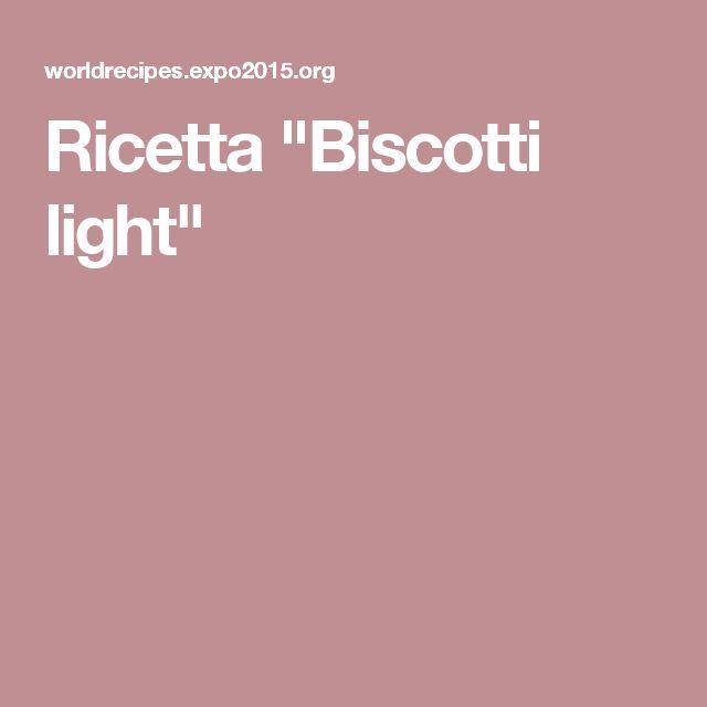 "Ricetta ""Biscotti light"""