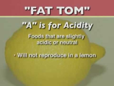 Part 1 of 6: Introduction to Safe Food Handling: FAT TOM
