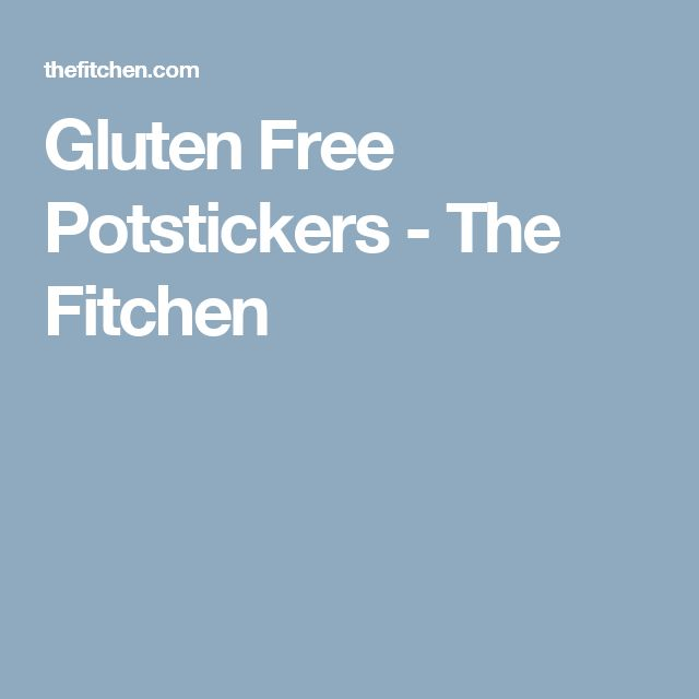 Gluten Free Potstickers - The Fitchen