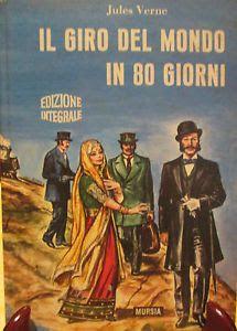 Leggere Libri Fuori Dal Coro : IL GIRO DEL MONDO IN 80 GIORNI Jules Verne