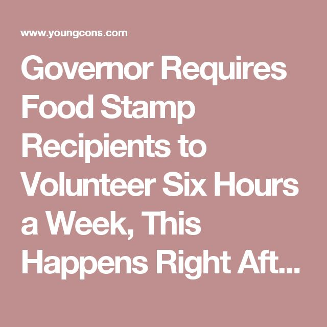 Governor Requires Food Stamp Recipients to Volunteer Six Hours a Week, This Happens Right After
