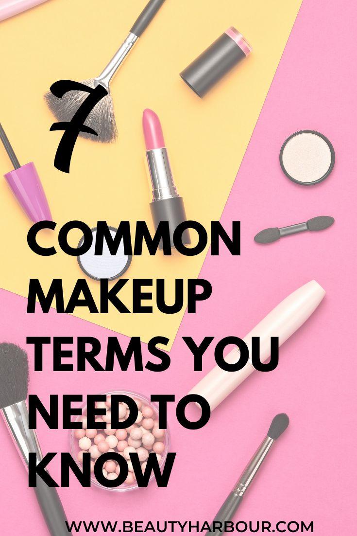 7 common makeup terms you need to know makeup makeup