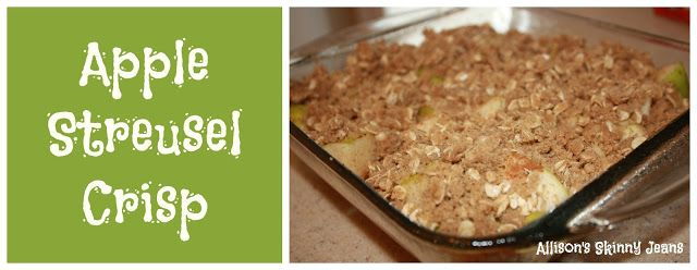 Allison's Skinny Jeans: Apple Streusel Crips (a healthy alternative to ...