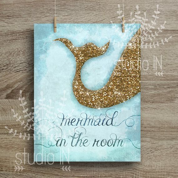MERMAID IN THE ROOM NURSERY PRINTABLE - Glittery mermaid tail printable. GOLD GLITTER and BLUE colour - Printable Instant Download, Nursery Room