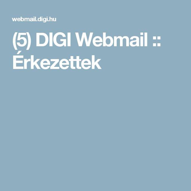 (5) DIGI Webmail :: Érkezettek