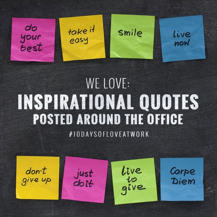 Office Quotes Inspirational: Day 7 We Love: Inspirational Quotes Posted Around The