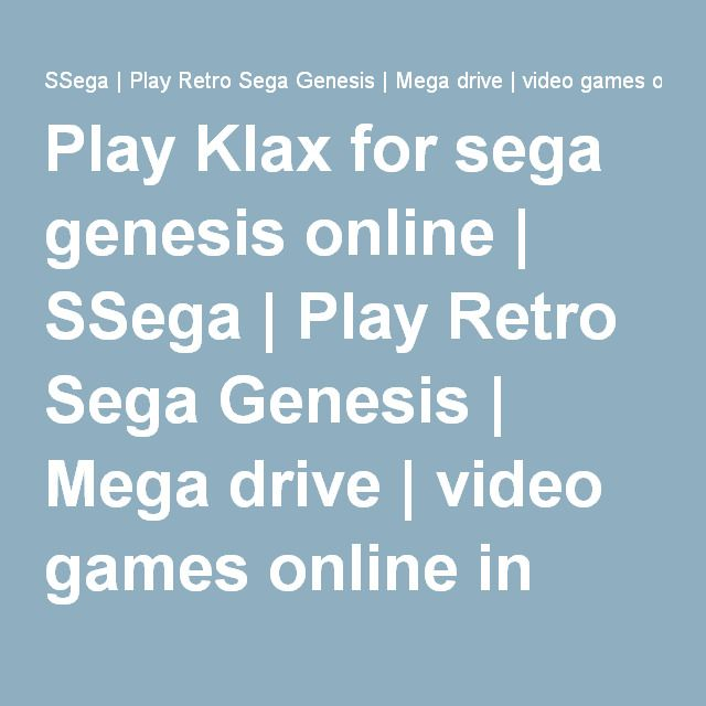 Play Klax for sega genesis online | SSega | Play Retro Sega Genesis | Mega drive | video games online in your browser.