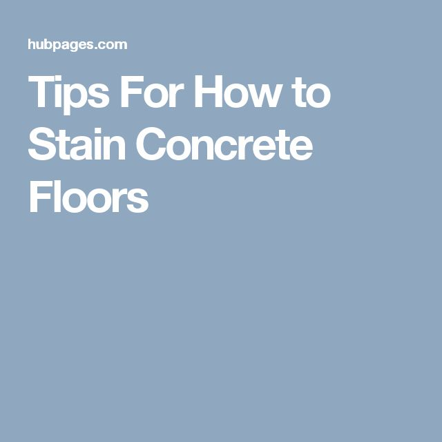 Tips For How to Stain Concrete Floors