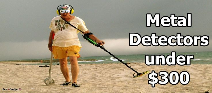 Plan to get a cheap metal detector for safety or interesting task? We pick 5 most affordable and best metal detectors under $300 without compromise quality.