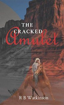 Author Spotlight: The Cracked Amulet (The Wefan Weaves Trilogy, Book 1) by R B Watkinson