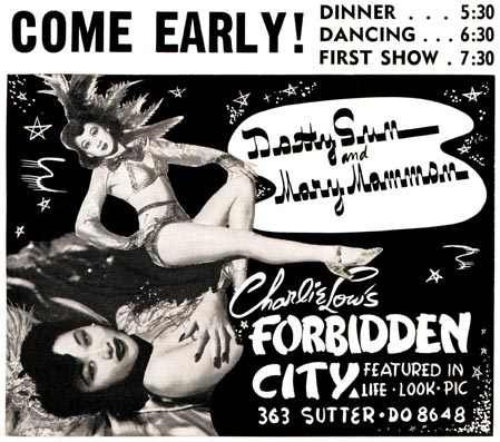 The Forbidden City was a Chinese-themed nightclub and cabaret in business from the late 1930s to the late 1950s , in San Francisco.