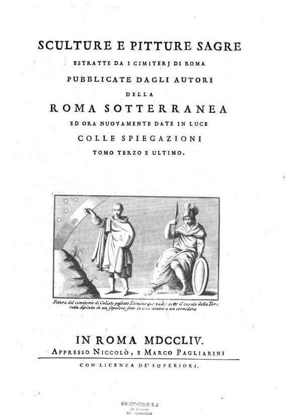 """""""Sculture e pitture sagre... della Roma Sotterranea"""" - Tomo III - di G.Gaetano Bottari - Roma, 1754"""