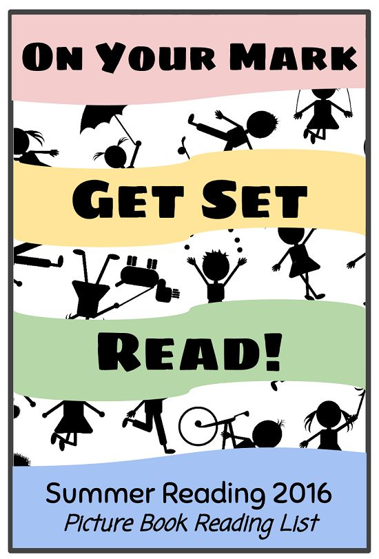 Story Time Secrets: On Your Mark, Get Set, Read! Picture Book List for Summer Reading 2016