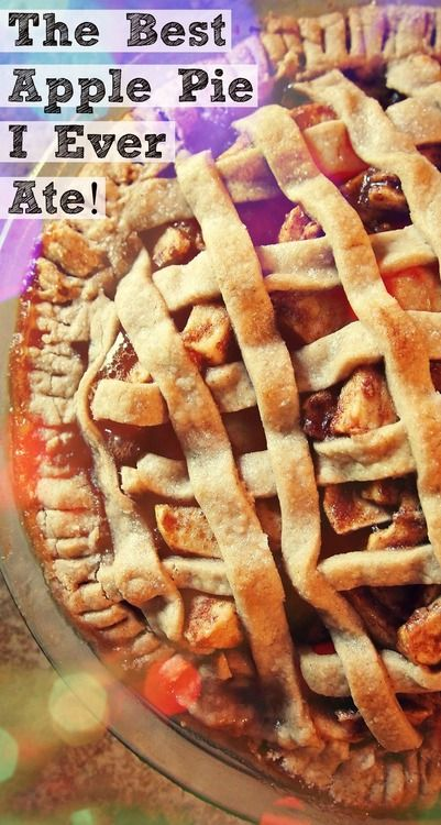 The BEST Apple Pie I Ever Ate. This One Is For You, Grandpa! – Simply Taralynn
