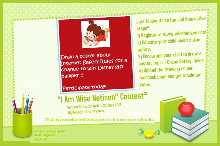Make your child cyber smart!!  Ask him to draw a Internet Safety Rules posters and get a chance to win Disney Goodies!  More details: www.wisenetizen.com/contest1
