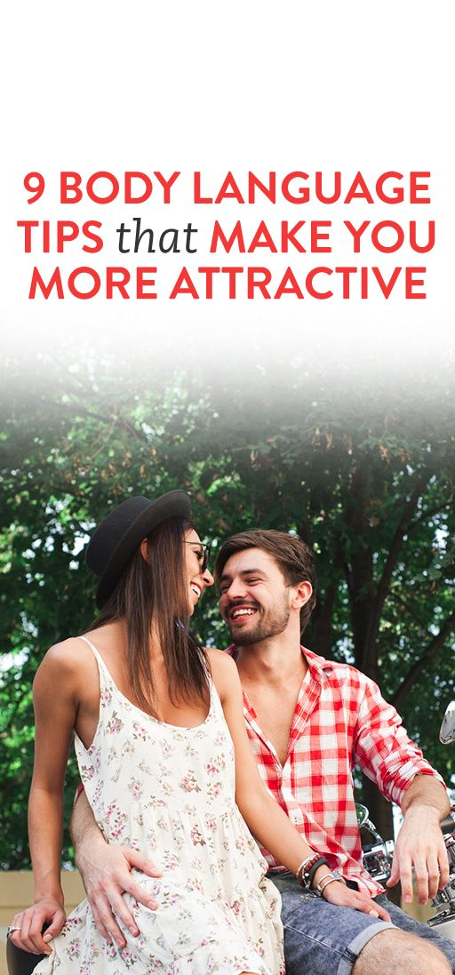 9 Body Language Tips That Make You More Attractive