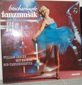 William Greihs Mit Seinem SFB-Tanzorchester* - Beschwingte Tanzmusik (Vinyl, LP, Album) at Discogs