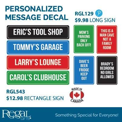 PERSONALIZED MESSAGE DECAL from Regal Gifts Add your family motto, your favourite saying or your New Year's resolution to this personalized wall decal. Super adhesive vinyl decal is removable, reusable and won't harm the wall. Choose from black, green, red or blue.