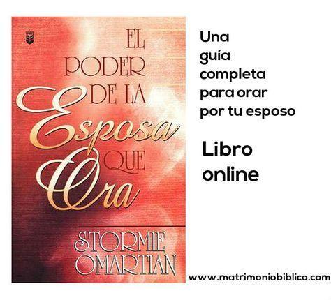 El poder de la mujer que ora - Stormie Omartian - Libro online