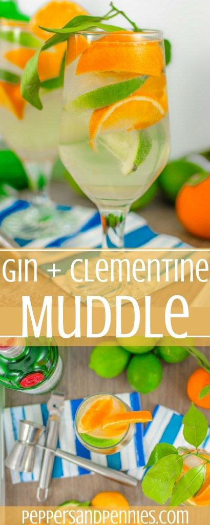 Clementine Gin Muddle - Peppers & Pennies