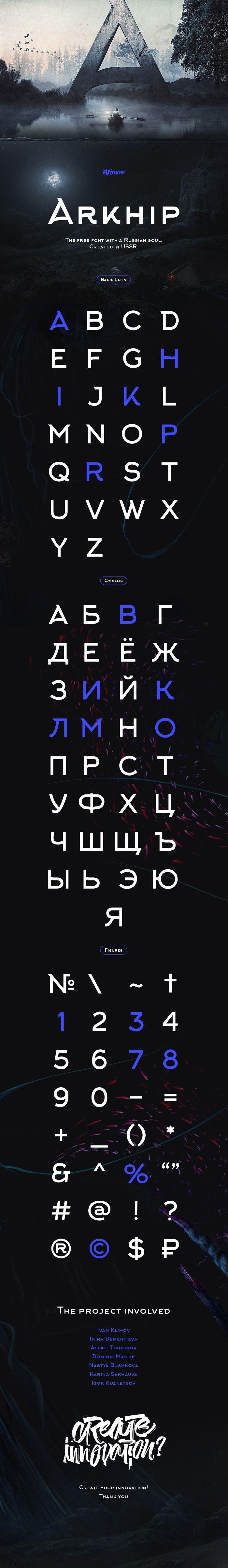 Arkhip font | Fontfabric |  Authors - Ivan Klimov, Irina Dementieva, Alexei Tikhonov Dominic Maslik, Nastya Bushkova, Karina Sakhauva Igor Kuznetsov