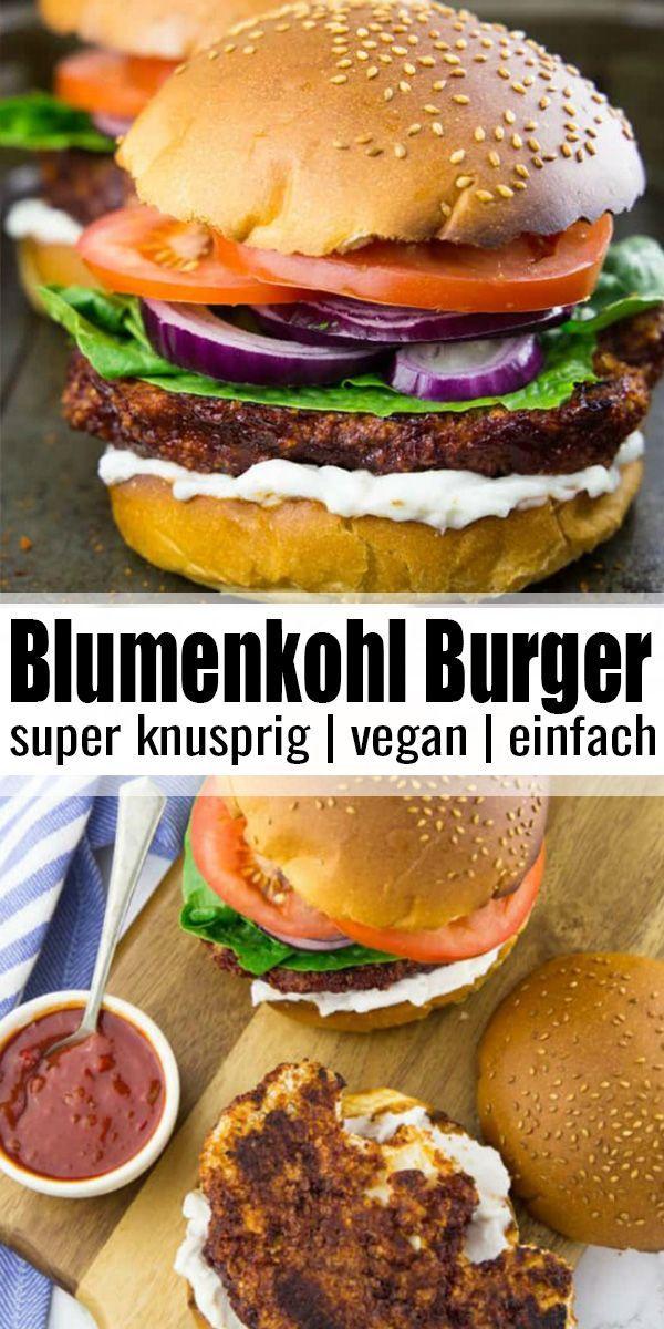 Veganer Burger Mit Bbq Blumenkohl Recipe Cauliflower Burger Healthy Snacks Recipes Bbq Cauliflower