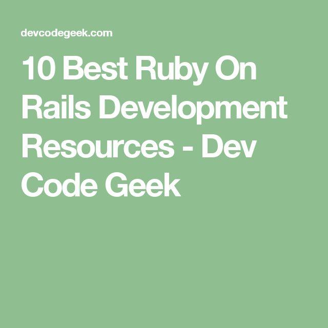 10 Best Ruby On Rails Development Resources - Dev Code Geek