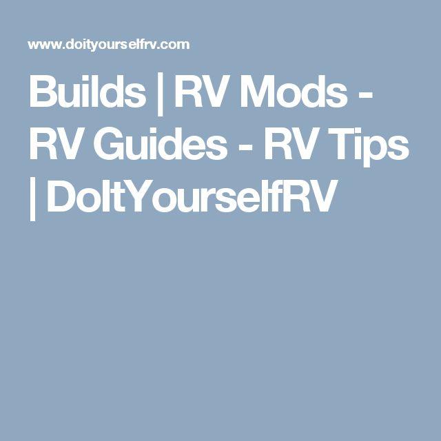 Builds | RV Mods - RV Guides - RV Tips | DoItYourselfRV
