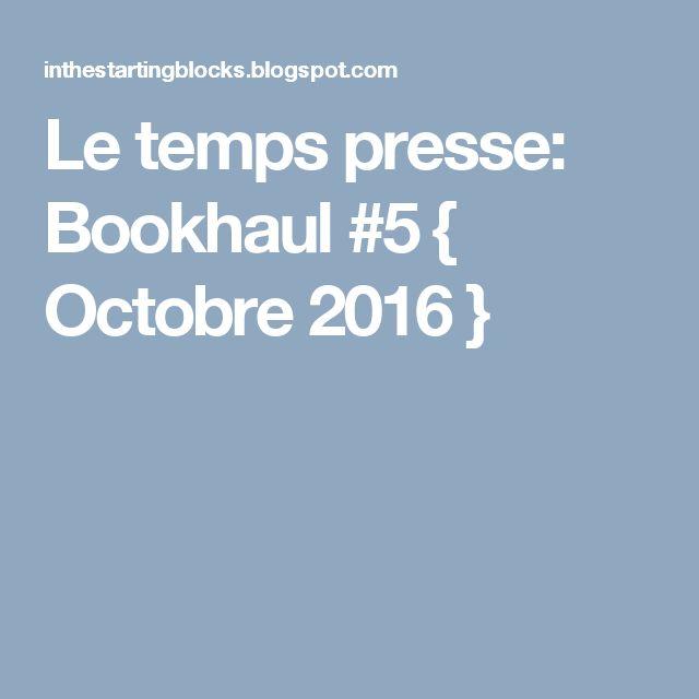 Le temps presse: Bookhaul #5 { Octobre 2016 }