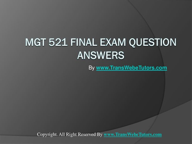 Find MGT 521 Final Exam Latest UOP Complete Course Tutorials homework help which contains entire course question and answers, etc. and remove every confusion about the subject by taking these tutorials. http://www.TransWebeTutors.com/ also provide Homework Assignment, Final Exam Study Guides, University of phoenix DQ, etc