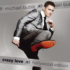 Crazy Love, Michael Buble