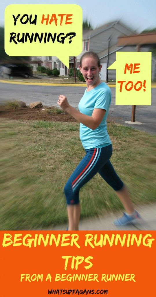 LOVE these beginner running tips because they are from someone like me, someone who hates running, even though I know it is good for me. Hope these will help me become a runner!