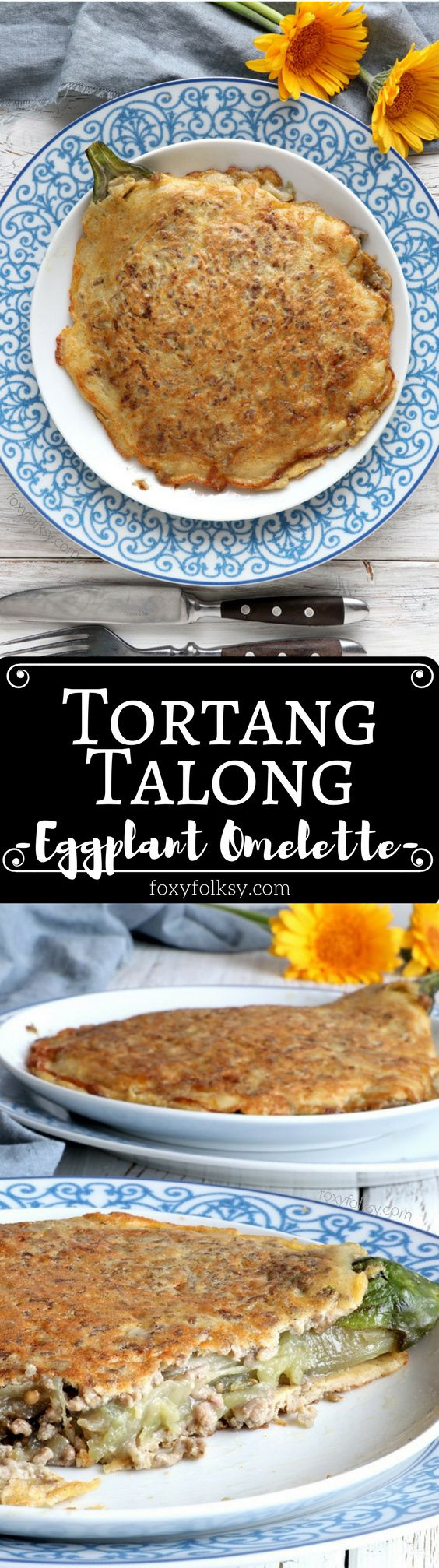 Get this Tortang Talong (Eggplant Omelette) recipe for a hearty Filipino breakfast! | www.foxyfolksy.com