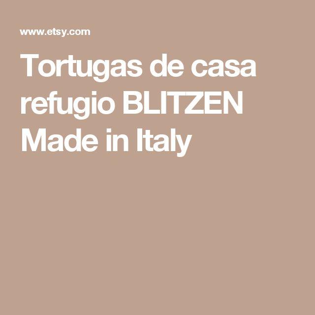 Tortugas de casa refugio BLITZEN Made in Italy