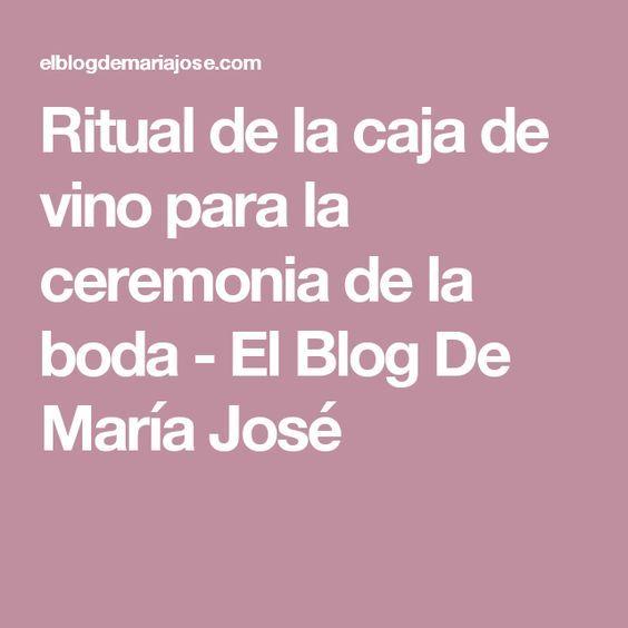 Ritual de la caja de vino para la ceremonia de la boda - El Blog De María José