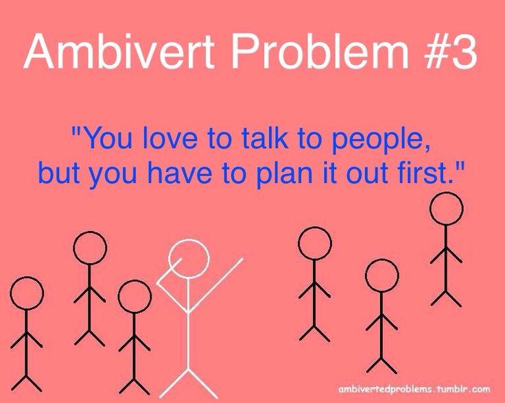 Ambivert Problems