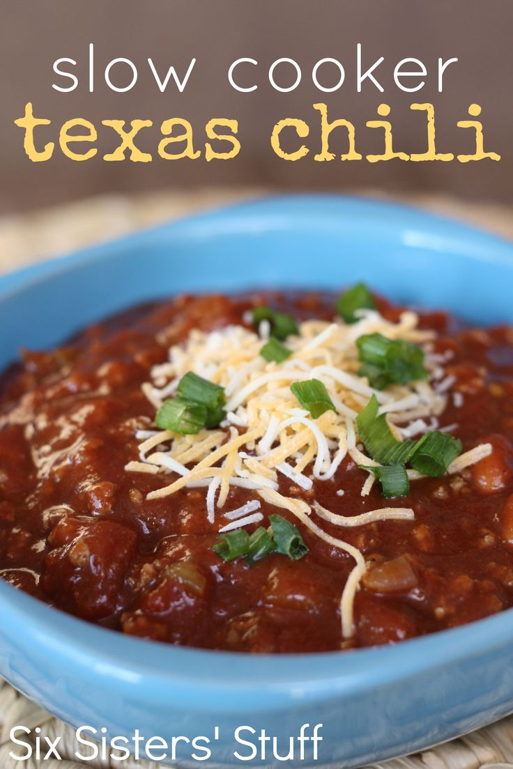 Slow Cooker Texas Chili from SixSistersStuff.com - dump it in and it cooks all day!