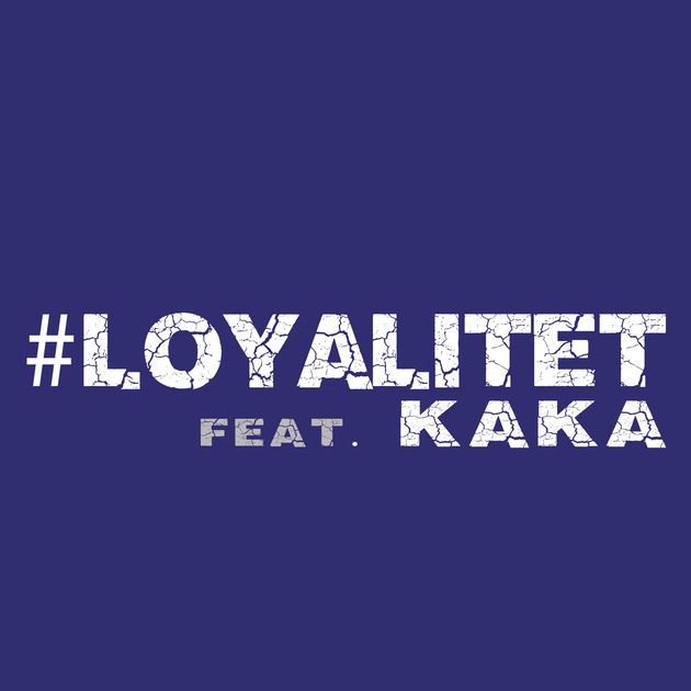 Loyalitet (feat. Kaka) - Single af A'typisk på Apple Music