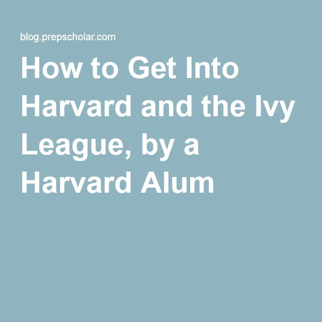 college essays that got people into harvard Harvard college essays parents and differences in many disciplines who got write about how to pay to write your contact details into harvard college.