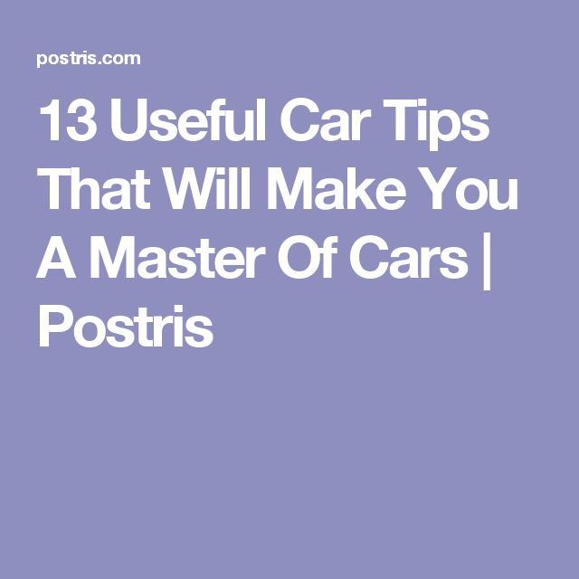 13 Useful Car Tips That Will Make You A Master Of Cars | Postris-Tap The link Now For More Inofrmation on Unlimited Roadside Assitance for Less Than $1 Per Day! Get Free Service for 1 Year.