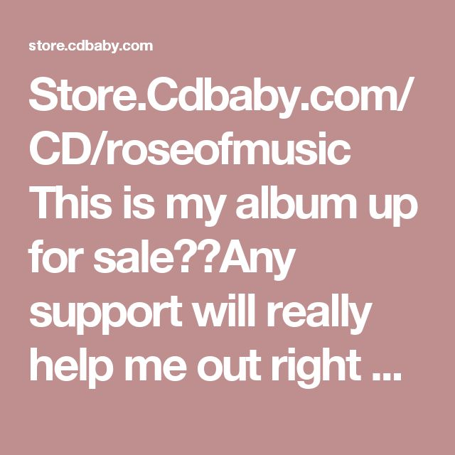 Store.Cdbaby.com/CD/roseofmusic  This is my album up for sale❤️Any support will really help me out right now, trying to make my way as a songwriter, very challenging to find income at points. This is my passion/dream. I didn't have perfect recording possibilities but this album is well worth the $9.99 digital charge! It's an emotional album with piano and voice, each song having very deep meanings. Give me a chance? #album #voice #piano #acoustic #music #fund #dreams