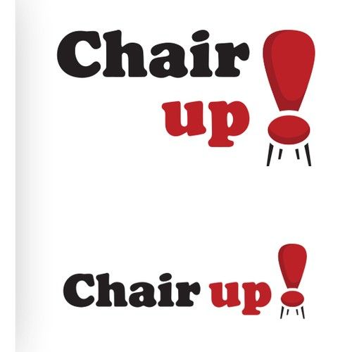 Chair Up Simple Typeface Logo With A Twist We Are Chair Up Like Cheer Up We Sell Heavy Duty Commercial Fu Typeface Logo Logo Design Contest Logo Design
