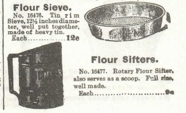 "Sieve and Sifters for sale in the 1897 Sears Catalog. The traditional shape of the sifter is so it ""also serves as a scoop""."