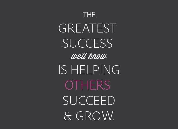 Helping others to succeed is the most rewarding feeling ever