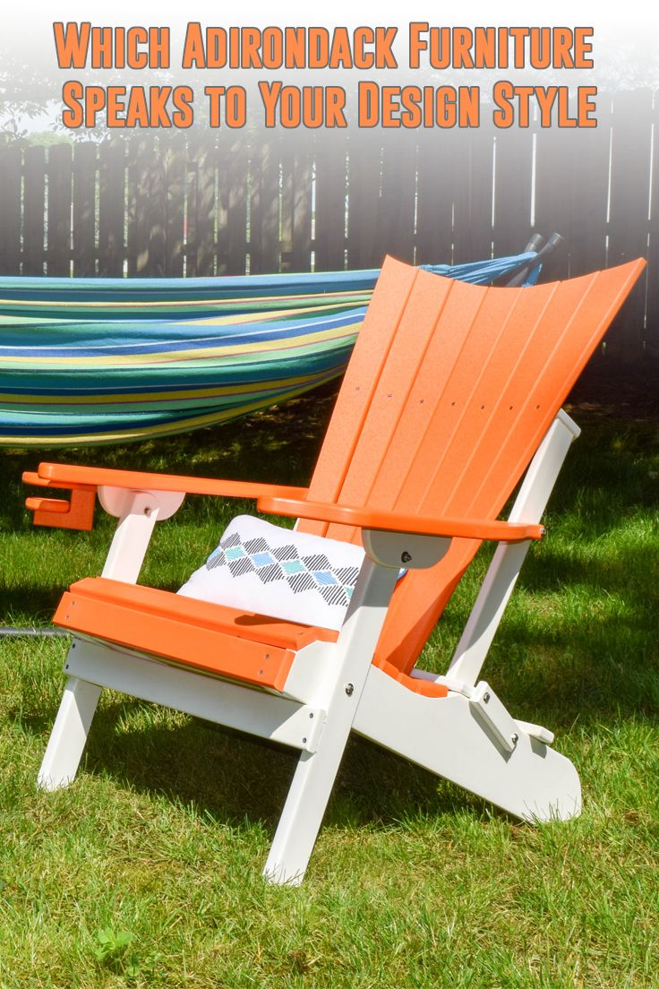 Which Adirondack Furniture Speaks to Your Design Style? | Adirondack Chair | Outdoor Furniture | Outdoor Design