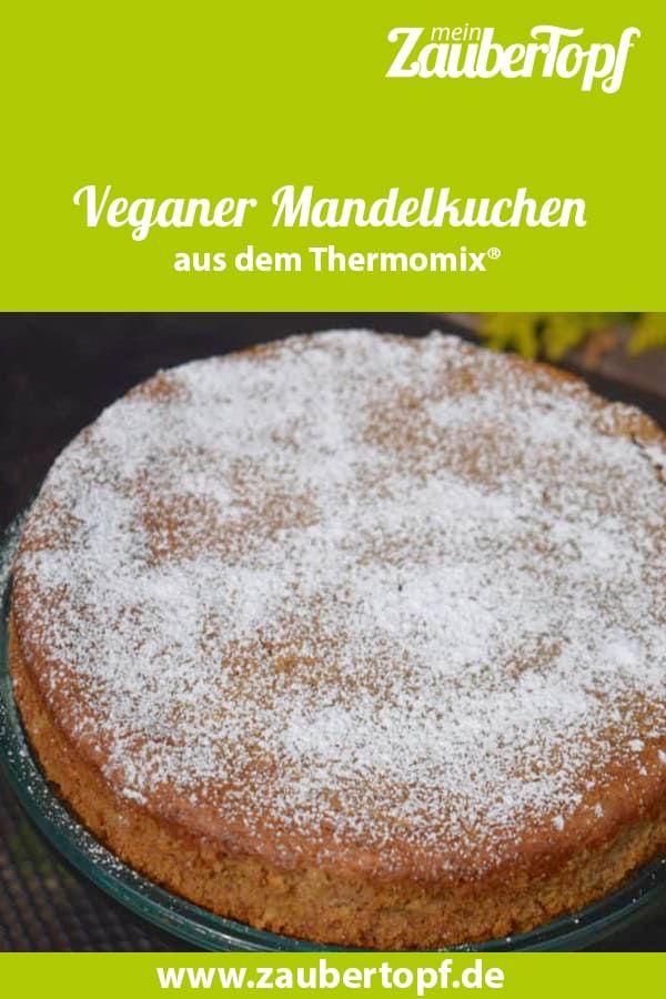 Veganer Mandelkuchen Rezept Mandelkuchen Rezepte Rezepte Mandelkuchen