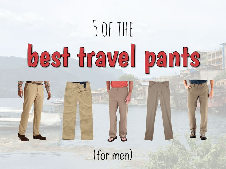 In search of the best travel pants for men | Snarky Nomad