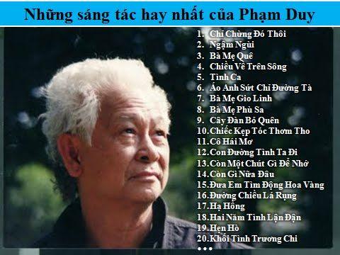 Nhạc sĩ Phạm Duy - Những sáng tác bất hủ